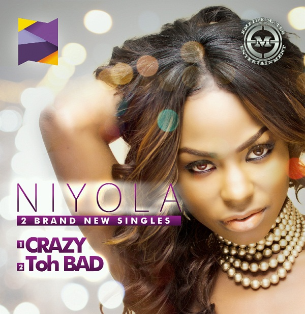 Niyola-Crazy-+-Toh-Bad-Single-Cover.jpg