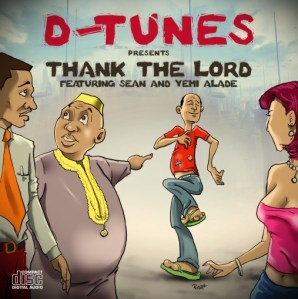 DTunes-Thank-The-Lord-ft.-Sean-Tizzle-Yemi-Alade